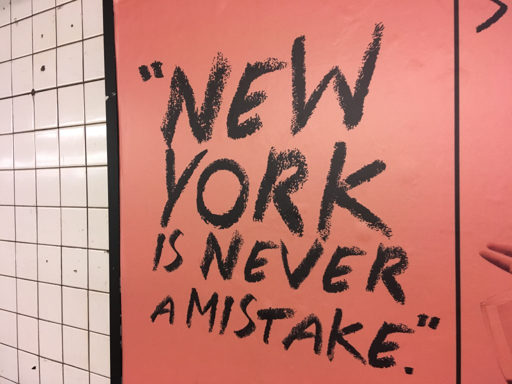 New York is never a mistake